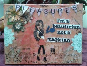 I'm a Beautician Not a Magician for Pleasures Hair Salon