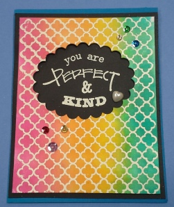 You are Perfect & Kind
